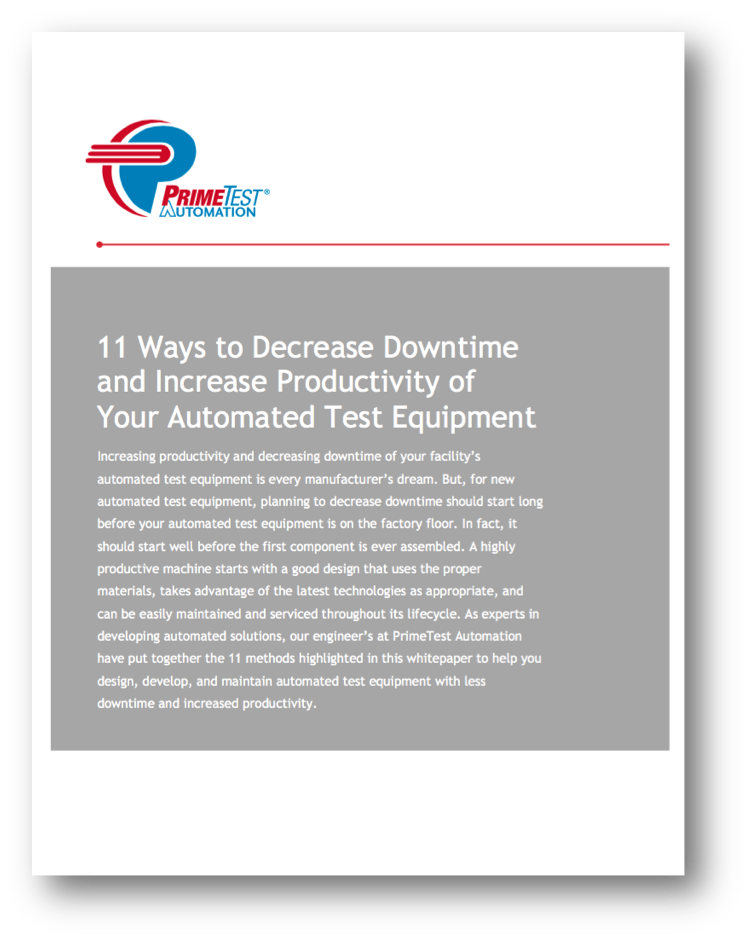 11 Ways to Decrease Down Time and Increase Productivity of Your Automated Test Equipment